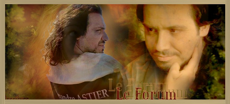 Alexandre Astier Forum Index