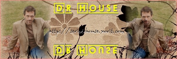 DR HOUSE Index du Forum