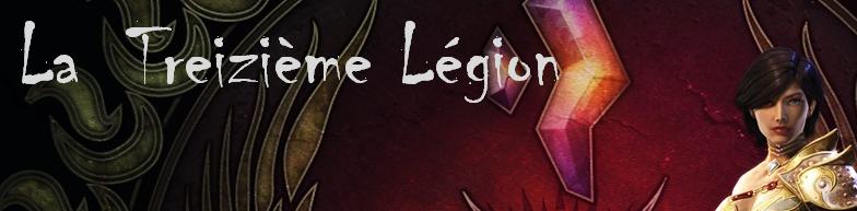 La Treizième Légion Index du Forum