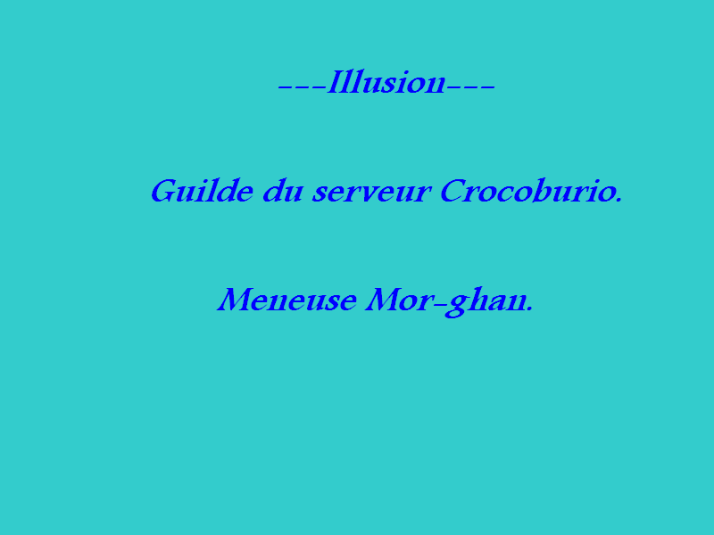 guilde ---illusion--- crocoburio Index du Forum