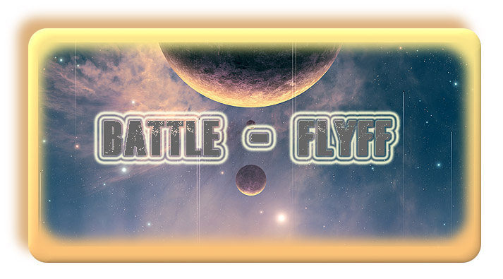 Battle-Flyff Index du Forum