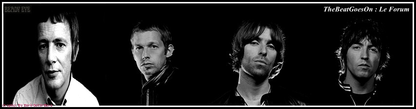 BEADY EYE francophone Index du Forum