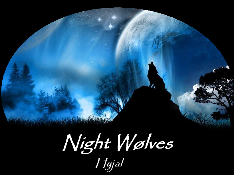 Night Wølves - Hyjal Index du Forum