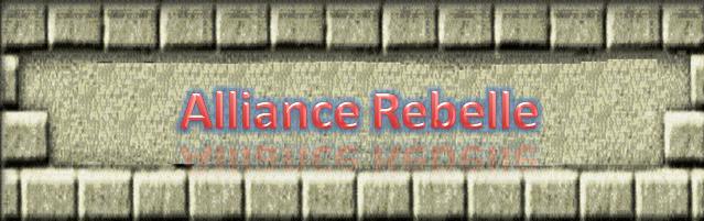 L'alliance Rebelle Forum Index