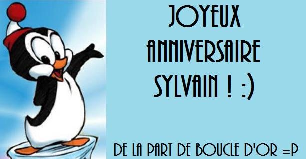 Le Forum De Dany Joyeux Anniversaire Sylvain