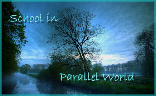 School In Parallel World Index du Forum