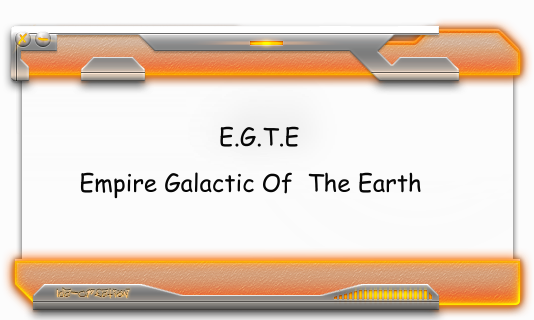 Empire Galactique of The Earth Index du Forum