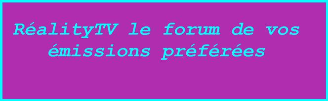 RéalityTV Index du Forum