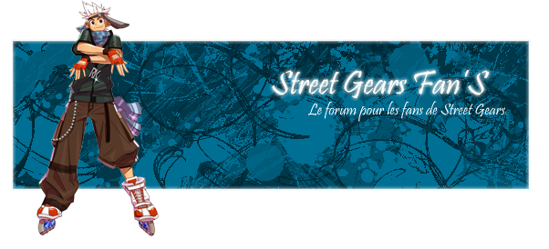 Street-Gears-Fan Forum Index