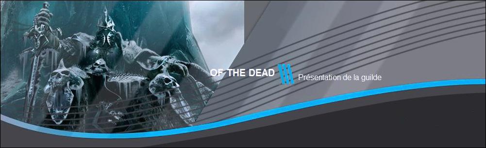 of the dead Index du Forum
