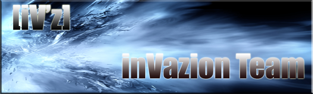 InVaZiOn :: Team [iV'z] Index du Forum