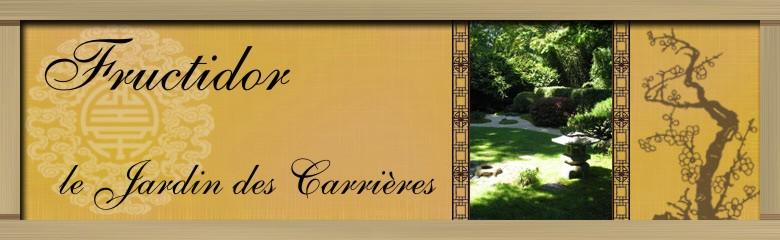 Fructidor - Le Jardin des Carrières Forum Index