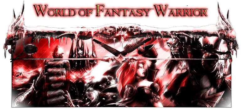 World of Fantasy Warrior Index du Forum