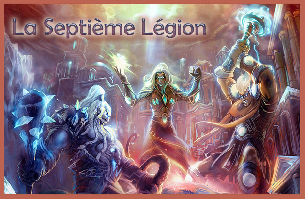 Guilde de la Septième Légion Forum Index