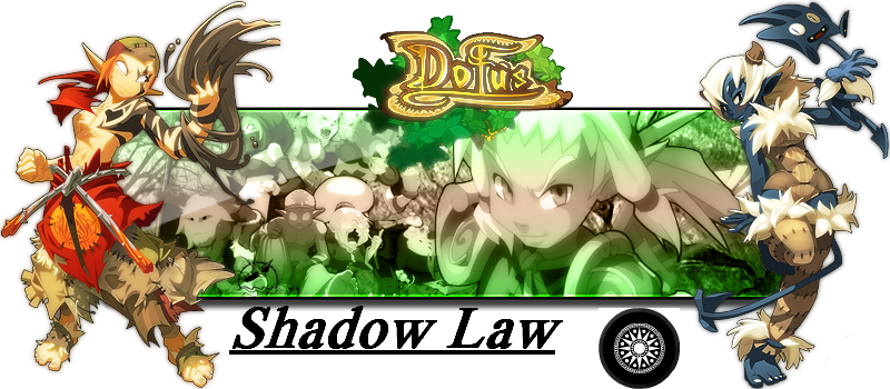 Guilde -Shadow Law Index du Forum