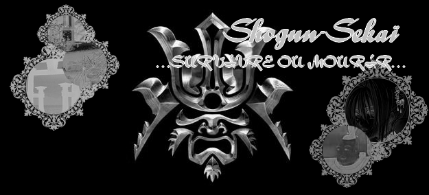 Shogun-Sekaï Index du Forum