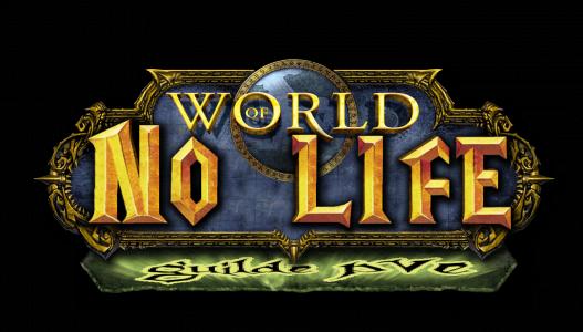 -= Forum de la Guilde No Life  - PVE HL  -  Eldre'Thalas =-       Index du Forum