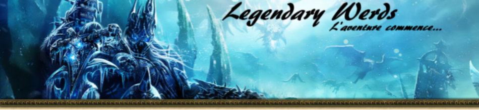 Legendary Werds Index du Forum