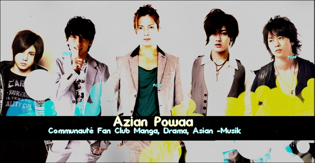Fan Club Azian Powaa Index du Forum