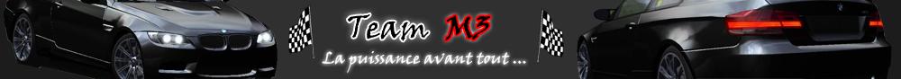 Team M3 Index du Forum