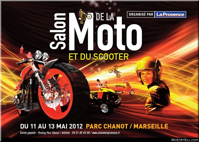salon de la moto de marseille du 11 au 13 mai. Black Bedroom Furniture Sets. Home Design Ideas