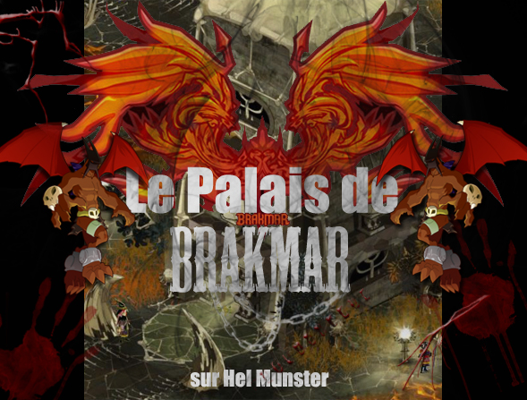 Le Palais de Brakmar Index du Forum