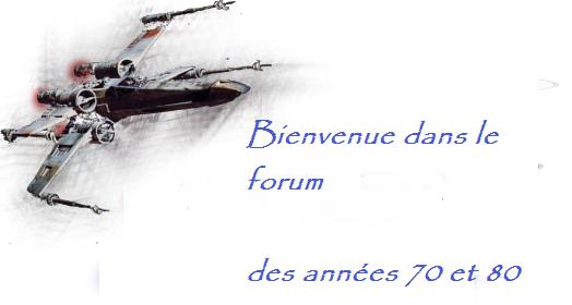 le forum des années 70 et 80 Index du Forum