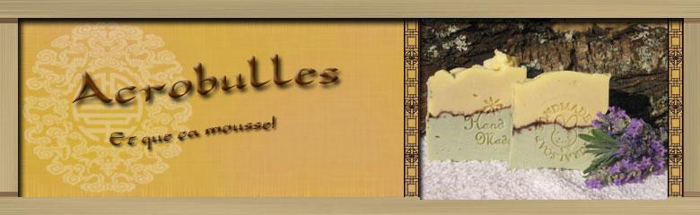 Acrobulles : un forum savonnier pour faire son savon maison! Index du Forum