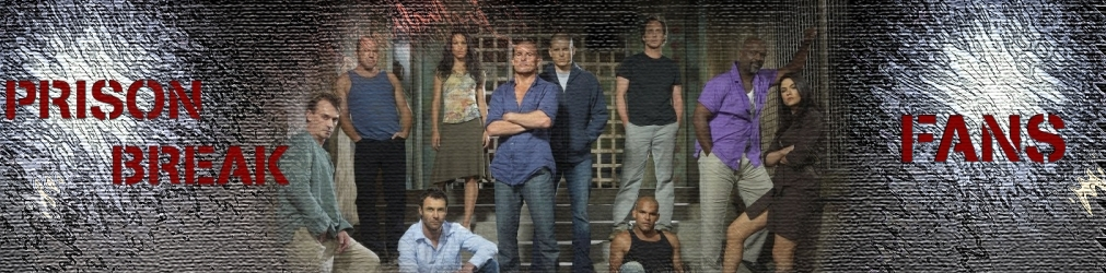 Prison Break Fans Index du Forum
