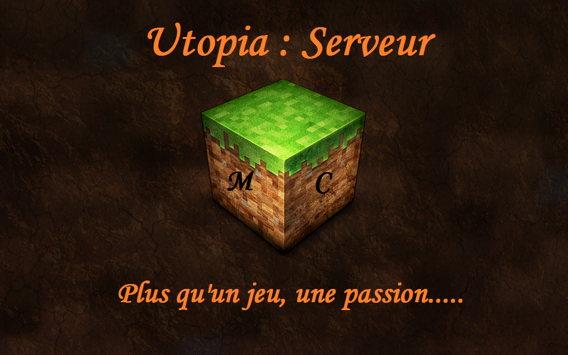 Utopia : Serveur Minecraft 24/24-7/7 Index du Forum