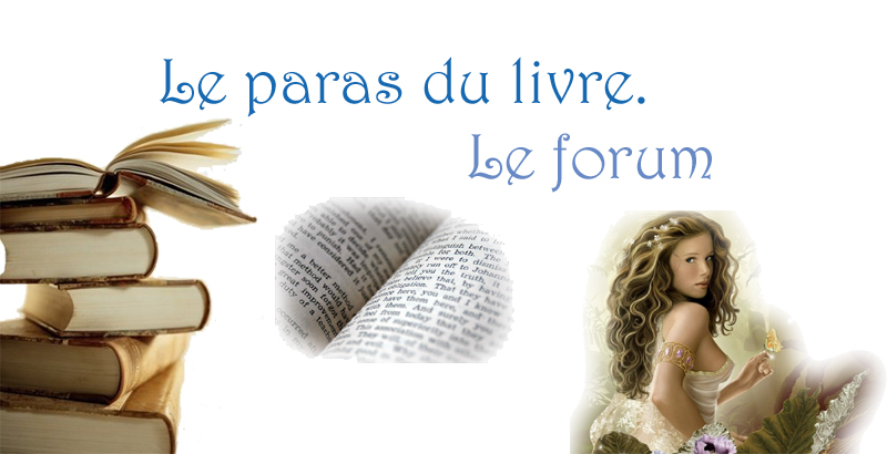 Le paradis du livre. Index du Forum