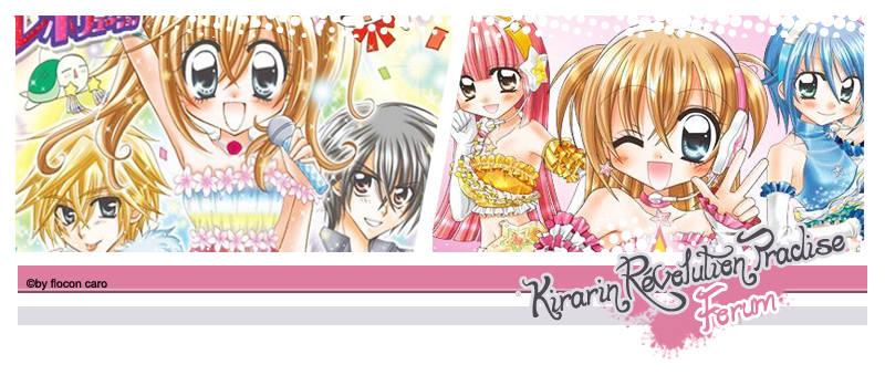 kirarin révolution paradise Index du Forum