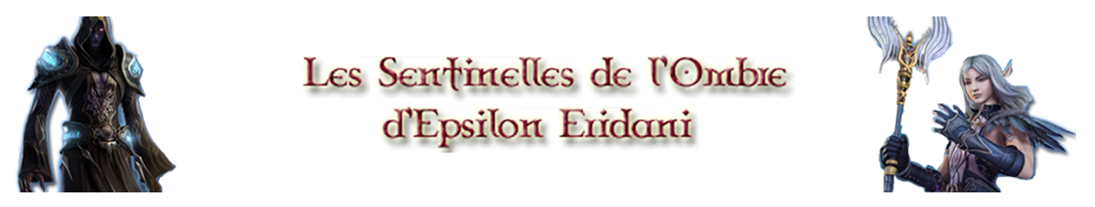 Les Sentinelles De l'Ombre Index du Forum