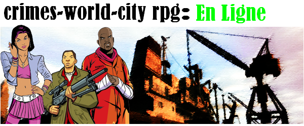 crimes-world-city rpg Index du Forum