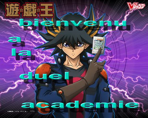 duel academie Index du Forum