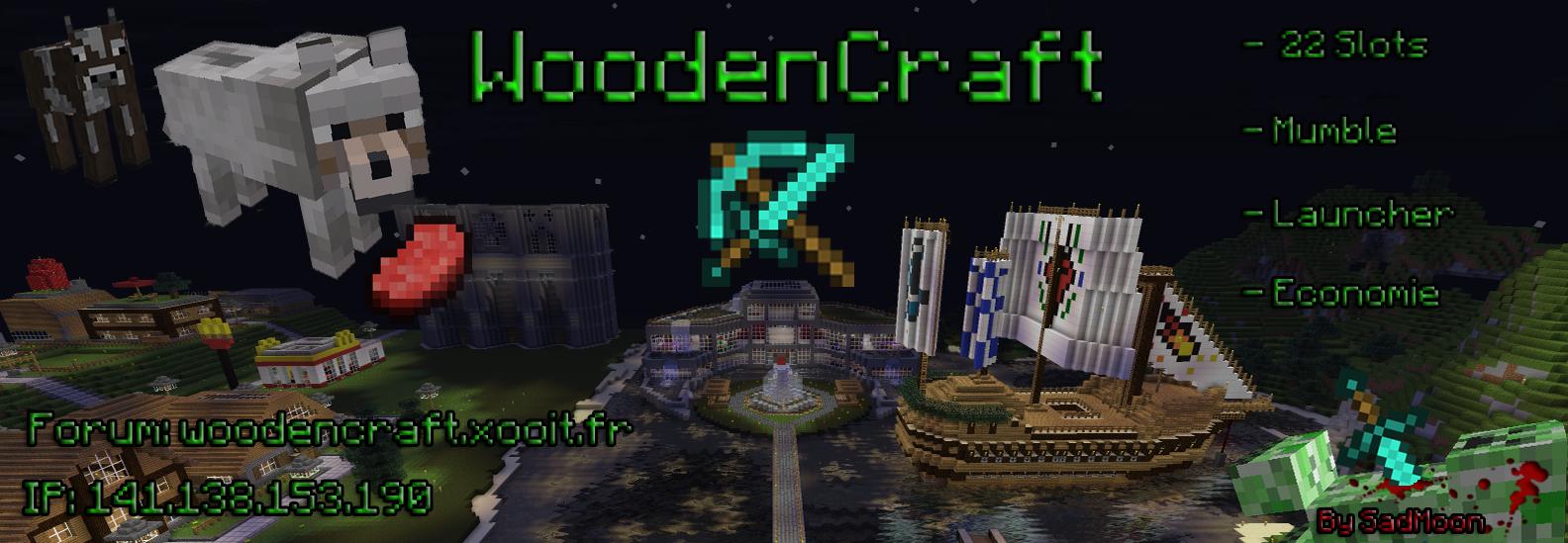 Woodencraft-Minecraft Index du Forum