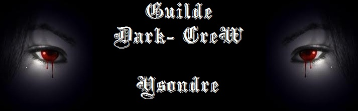 guilde dark crew ysondre Index du Forum
