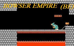 BOWSER EMPIRE Index du Forum