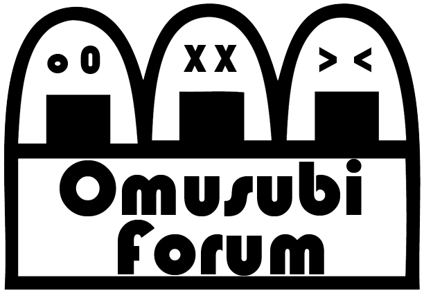 Omusubi Animation Forum Index