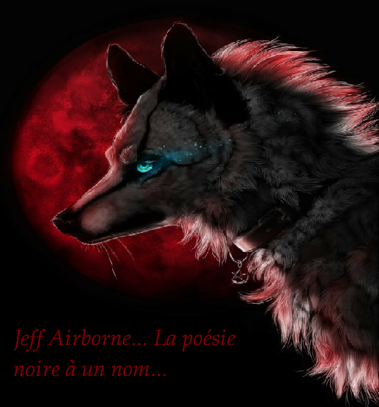 jeff airborne, la poésie en noire Index du Forum