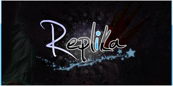 .: |Team [R]epLiKa| :.  Index du Forum