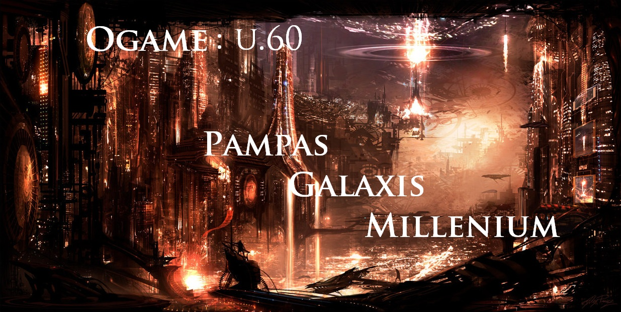 pampas galaxis millenium Index du Forum