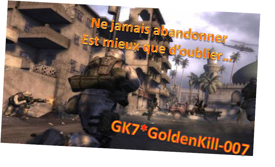[GK7]GoldenKill-007 Index du Forum
