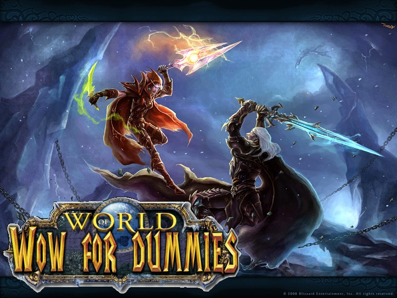 wowfordummies Index du Forum