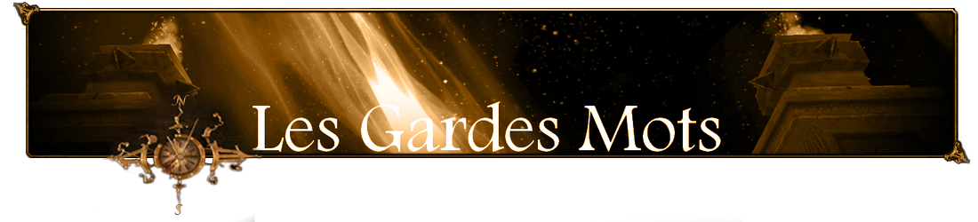 Les Gardes Mots Index du Forum