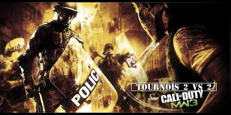 Divers tournois 2 vs 2 sur Mw3 Index du Forum