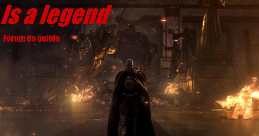 is a legend - swtor Index du Forum