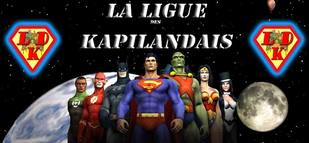 la ligue des kapilandais Index du Forum