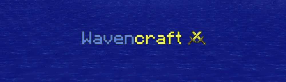 WavenCraft Index du Forum
