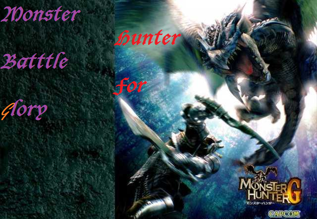 monster hunter batlle for glory Index du Forum